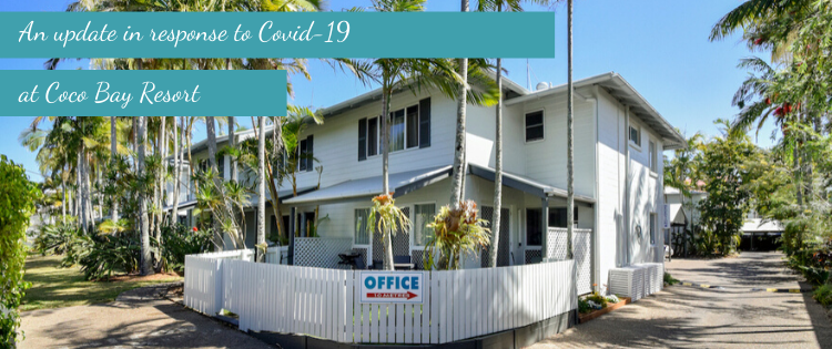 an update on covid-19 from Coco bay resort noosa